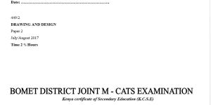 bomet district joint exam, drawing and design paper 2