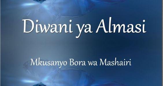 Diwani ya Almasi: Mkusanyiko Bora wa Mashairi