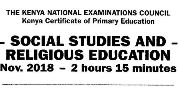 KCPE 2018 Social Studies and Religious Education Past Paper with answers and KNEC Marking schemes