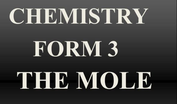 Form 3 Chemistry Class Notes on Moles