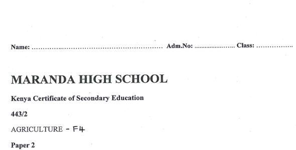 Maranda High Form 4 Agriculture Paper 2