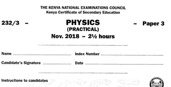 KCSE Physics Paper 3, 2018 with Marking Scheme (Answers)