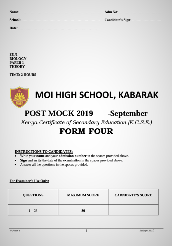 Kabarak Post Mock 2019 Biology Paper 1,2 and 3 Combined with Marking Schemes