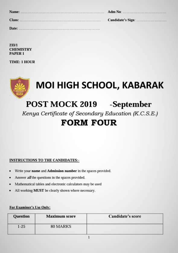 Kabarak Post-Mock 2019 Chemistry Paper 1,2 and 3 Combined with Marking Schemes