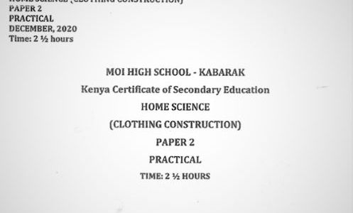 Moi High School Kabarak Home Science Paper 2 Mock 2020 Past Paper
