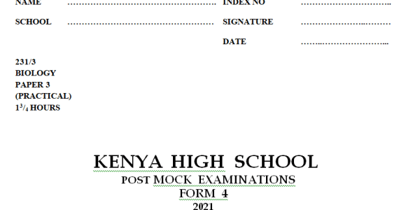 Kenya High Mock Biology Paper 3 2021 (With Marking Scheme)