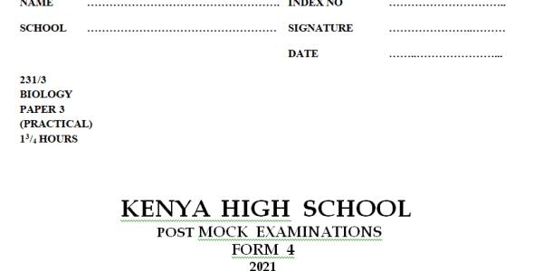 Kenya High Mock Biology Paper 3 2021 (With Marking Scheme)