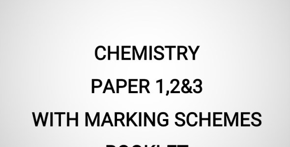 2020 Mock Chemistry Paper 1,2&3 Booklet (With Marking Schemes)