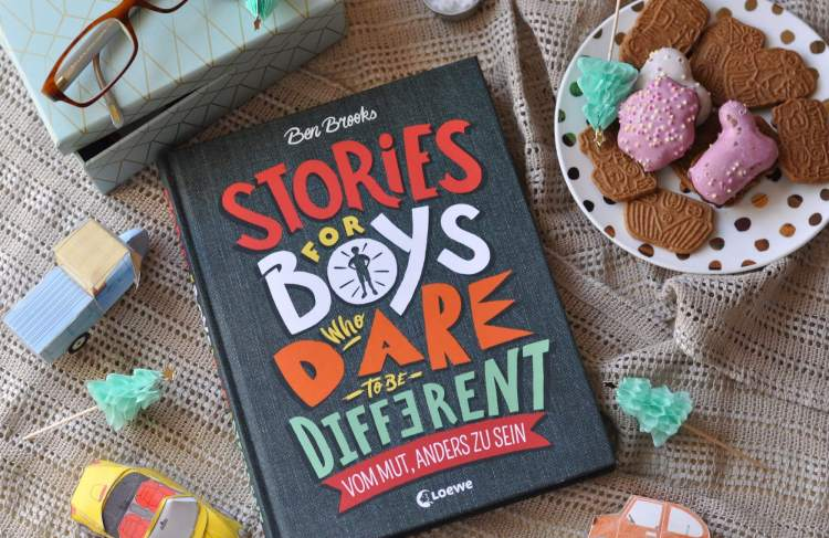 Männliche Vorbilder für Jungs – Stories for Boys who dare to be different