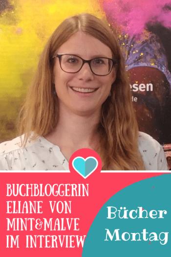 BücherMontag mit Eliane von Mint & Malve im Interview #Kinderbuch #Buchtipp #Buchblogger #kinderbuch #lesen #vorlesen