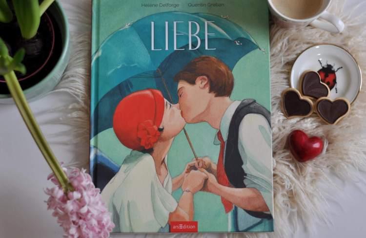 Liebe – Ein Bilderbuch mit Gedichten und Gedanken für Erwachsene