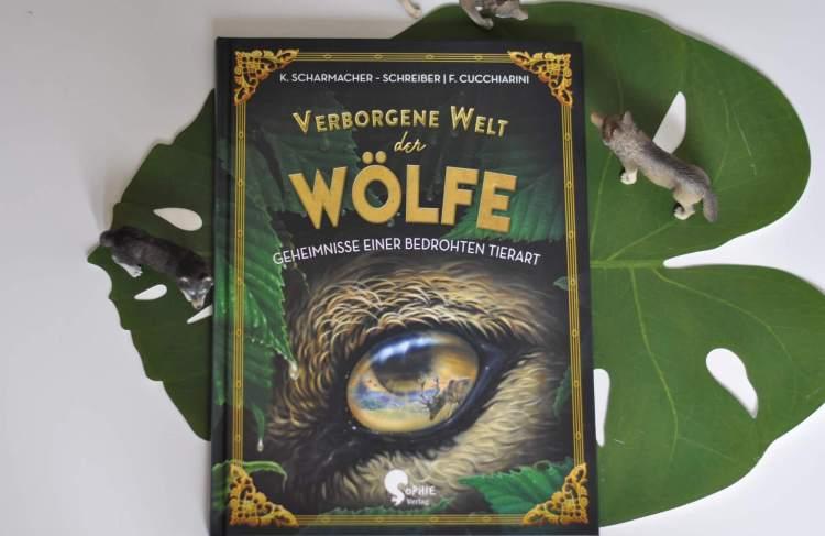 Außergewöhnliches Sachbuch: Die verborgene Welt der Wölfe #Verlosung
