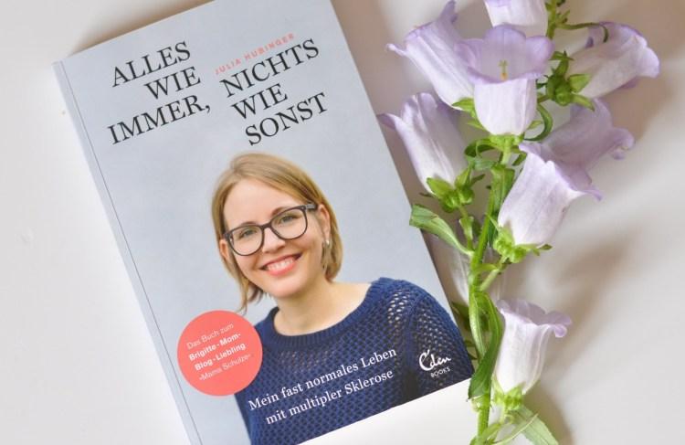 """Mutmach-Buch für (kranke) Mamas -""""Alles wie immer, nichts wie sonst"""""""