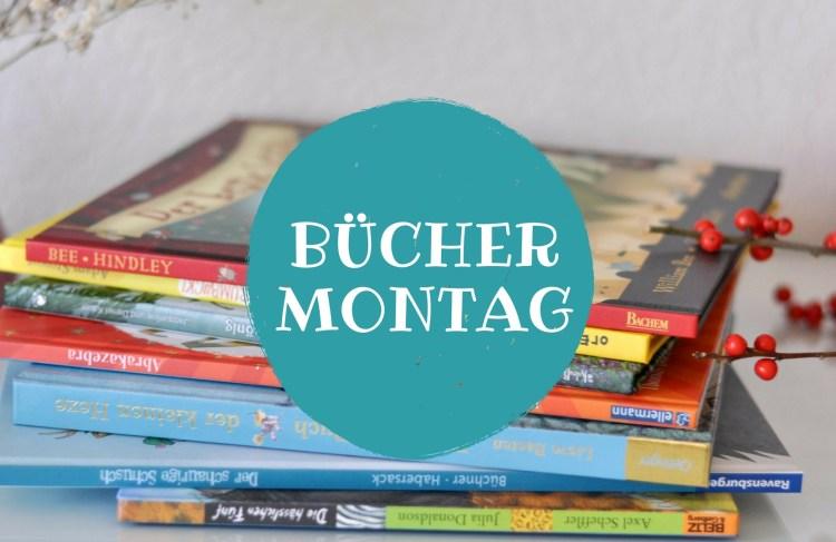 Bücher Montag - Kinderbücher Sammlung von Kinderbuchbloggern - März 2018 #kinderbuch