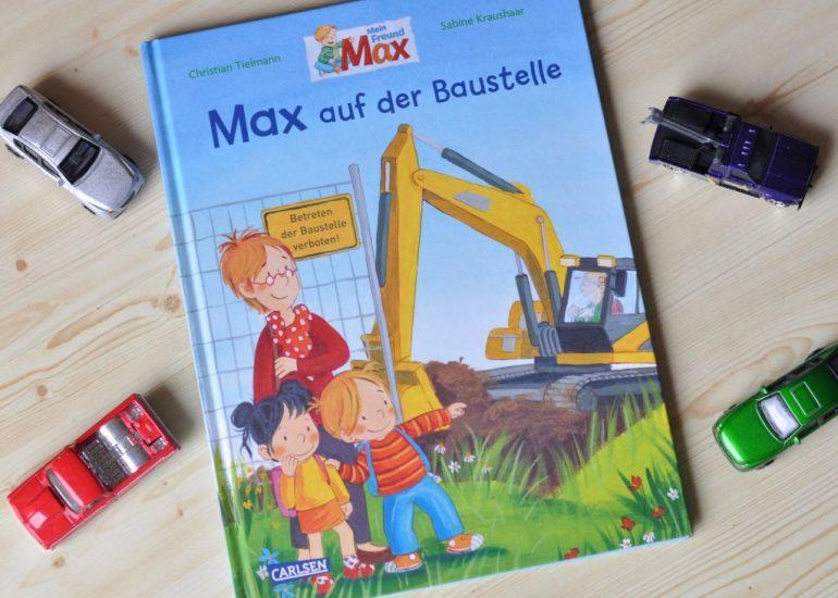 Max auf der Baustelle #Kinderbuch #Max #vorlesen #baustelle #bagger