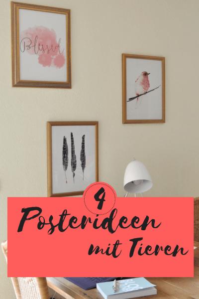 Posterideen mit Tieren - Ich stelle euch auf dem Blog vier Motivideen und Materialen vor #Poster #Katze #Vogel #Kinderzimmer #Wohnzimmer