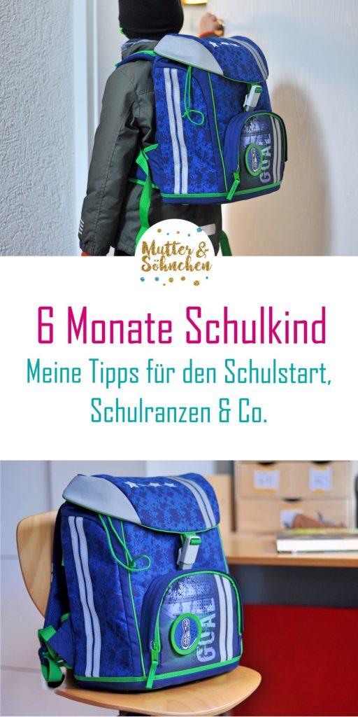 6 Monate Schulkind - Meine Tipps für Schulstart, Schulranzen & Co. auf Mutter&Söhnchen #schulkind #schulranzen #einschulung #grundschule