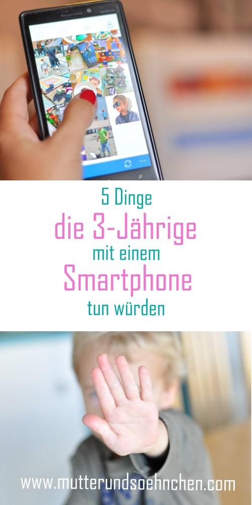 5 Dinge, die 3-Jährige mit einem Smartphone tun würden - mehr auf Mutter&Söhnchen