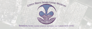 የታችኛው የ 9th Ward Living Museum