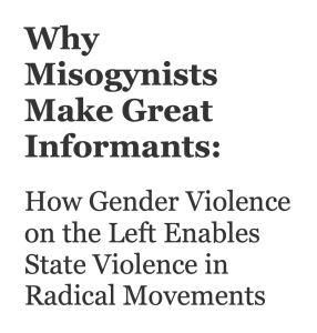 Why Misogynists Make Great Informants