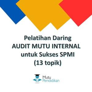 Pelatihan Audit Mutu Internal Daring
