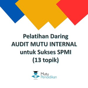 Pelatihan Audit Mutu Internal Daring