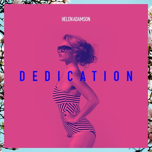 "Helen Adamson ""Dedication"""