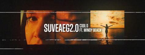 "Cool D feat. Windy Beach ""Suveaeg 2.0"""