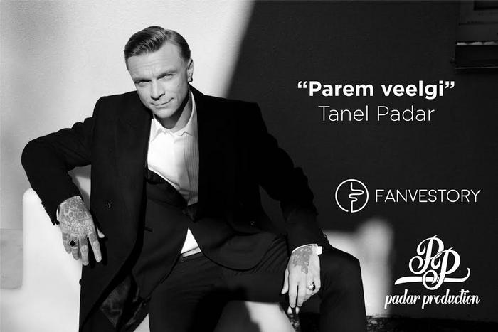 "Tanel Padar ""Parem veelgi"""