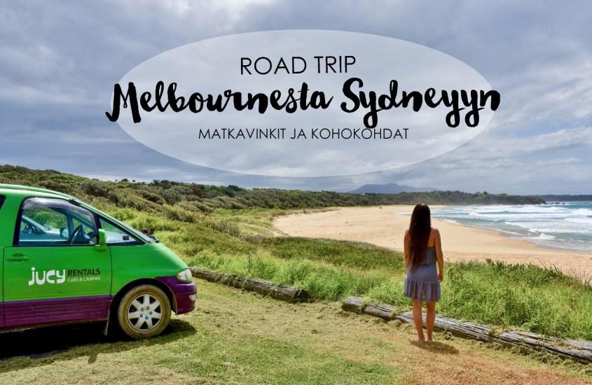 Road trip Melbournesta Sydneyyn – matkavinkit ja kohokohdat