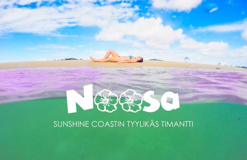 Noosa, Sunshine Coastin tyylikäs timantti