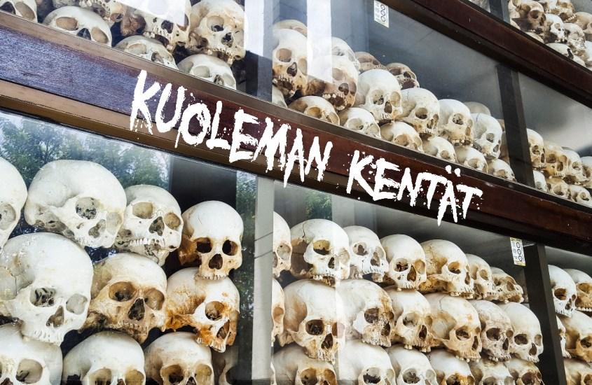 Kambodzan Kuoleman kentät