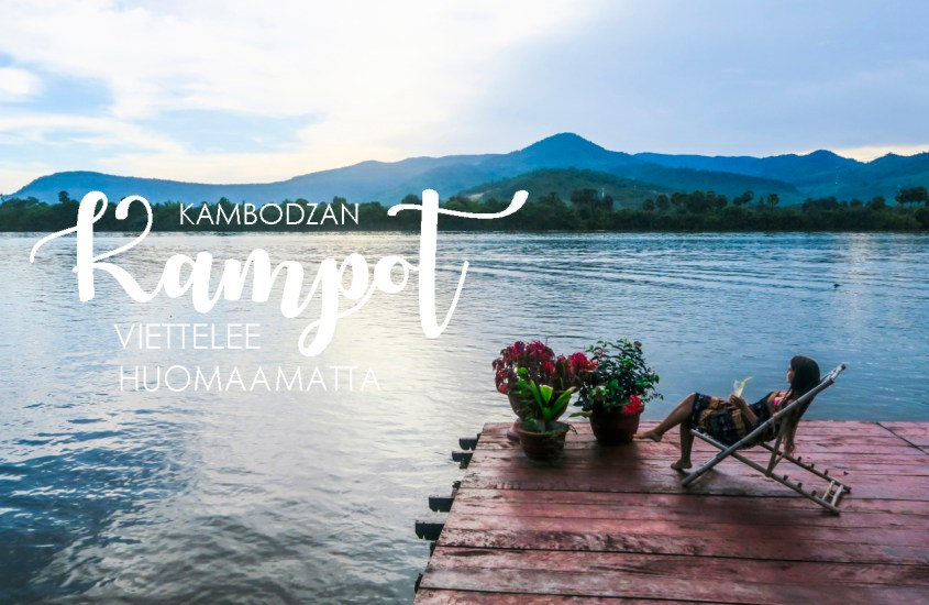 Kambodzan Kampot viettelee huomaamatta