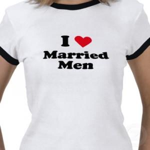 i love married men