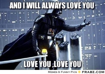 frabz-And-I-will-always-love-you-Love-you-love-you-944532