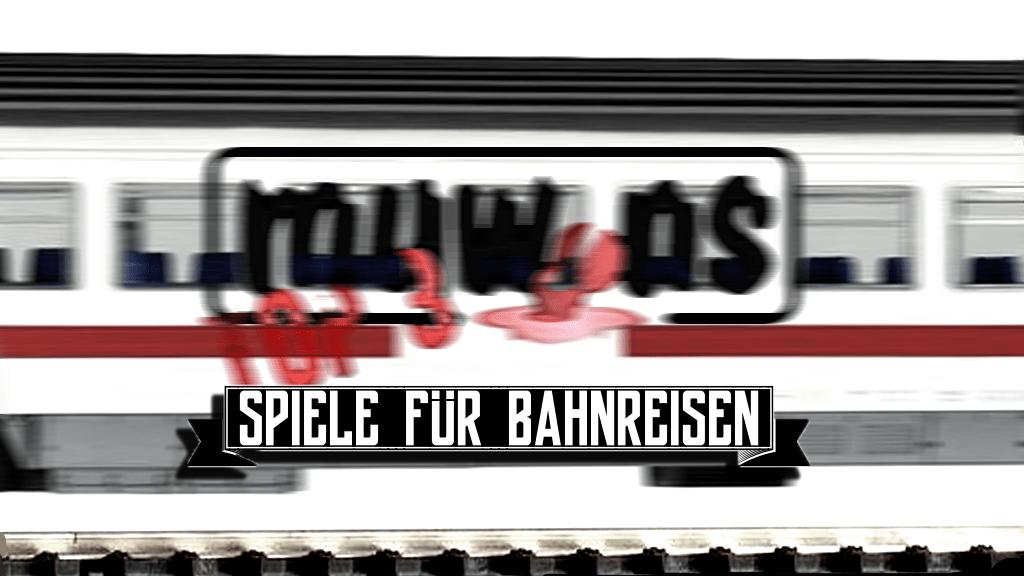 MUWINS Top 3: Spiele für Bahnreisen (auch nach Essen)