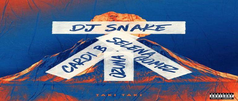 DJ Snake - Taki Taki ft. Selena Gomez, Ozuna, Cardi B czasoumilacz