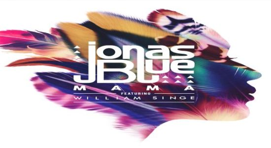 Jonas Blue - Mama ft. William Singe czasoumilacz
