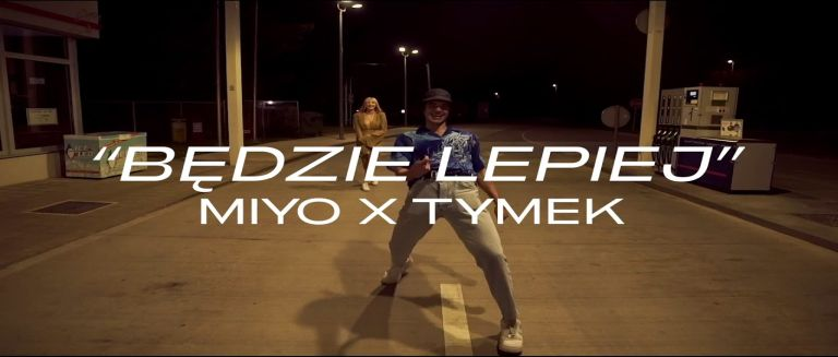 MIYO ft. Tymek - Będzie lepiej czasoumilacz
