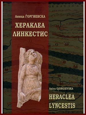 Heraclea Lyncestis – Monograph