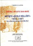 2. Artiştii «Şcolii Hollosy» 1896-1901 de la Hentriette Abramovis la Max Buri, Tiberiu Alexa