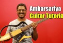 Ambarsariya (Fukrey) – Guitar Tutorial #ColourfulChords | Full Lesson