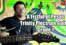 Play-through Series – A Fistful of Pesos (Trinity Plectrum Guitar – Grade 1)