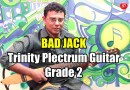 Play-through Series – Bad Jack (Trinity Plectrum Guitar – Grade 2)