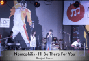 I'll be there for you – Nemophilis, Bonjovi Cover Live At CRCC Pune