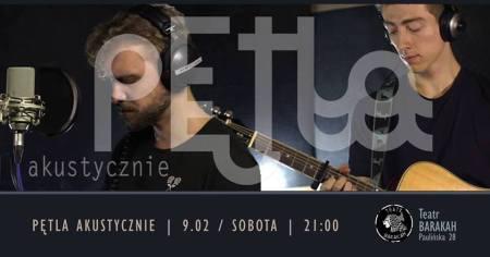 Koncert / Pętla / Barakah @ Teatr Barakah,  ul. Paulińska 28