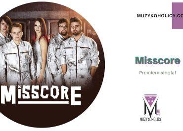 """Things Behind"" – premierowy singiel od rockowego Misscore"