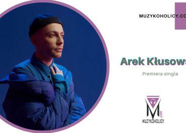 """""""Antarktyda"""" pierwszym singlem, zapowiadającym drugi album Arka Kłusowskiego"""