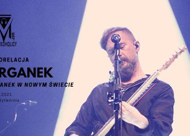 """""""Ørganek w nowym świecie"""" – wyczekiwany koncert w łódzkiej Wytwórni"""