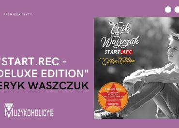 Reedycja debiutanckiego albumu Eryka Waszczuka
